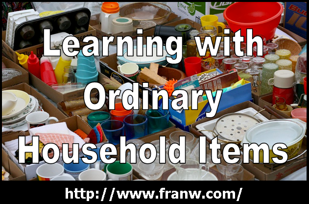 Funschooling with ordinary household items